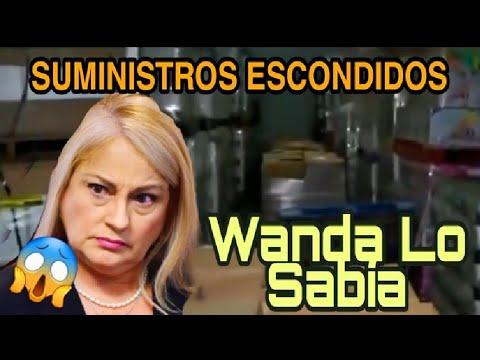 'EVIDENCIA' DESENMASCARADA Wanda Vázquez Sabia de los SUMINISTROS ESCONDIDOS – YouTube