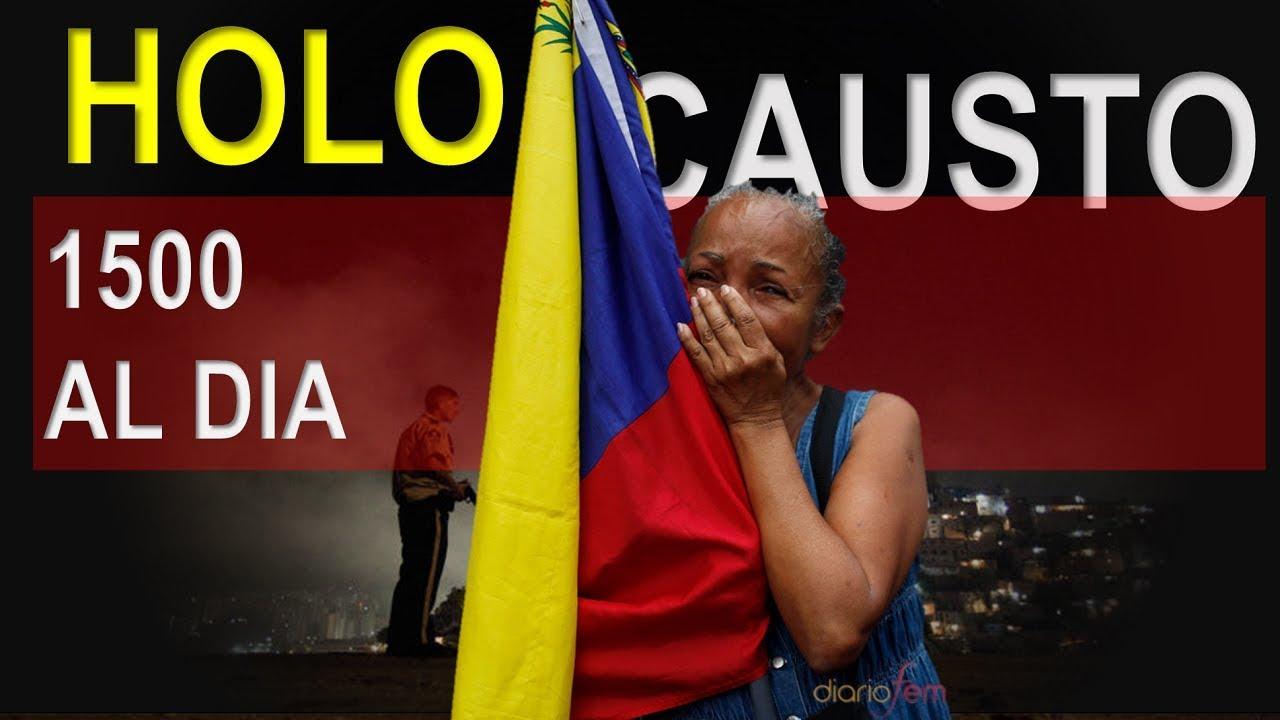 El Holocausto de Maduro en Venezuela – 1500 todos los dias